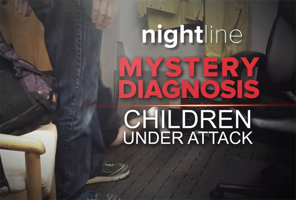 Nightline: Mystery Diagnosis: Children Under Attack
